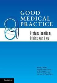 Good Medical Practice, Professionalism, Ethics and Law by Kerry J. Breen |  9780521183413 | Booktopia
