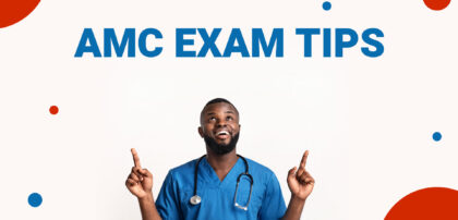 5 AMC Clinical Exam Preparation Tips