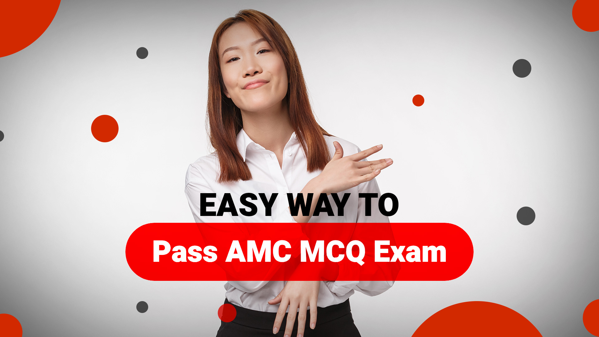 East way to pass AMC MCQ exam
