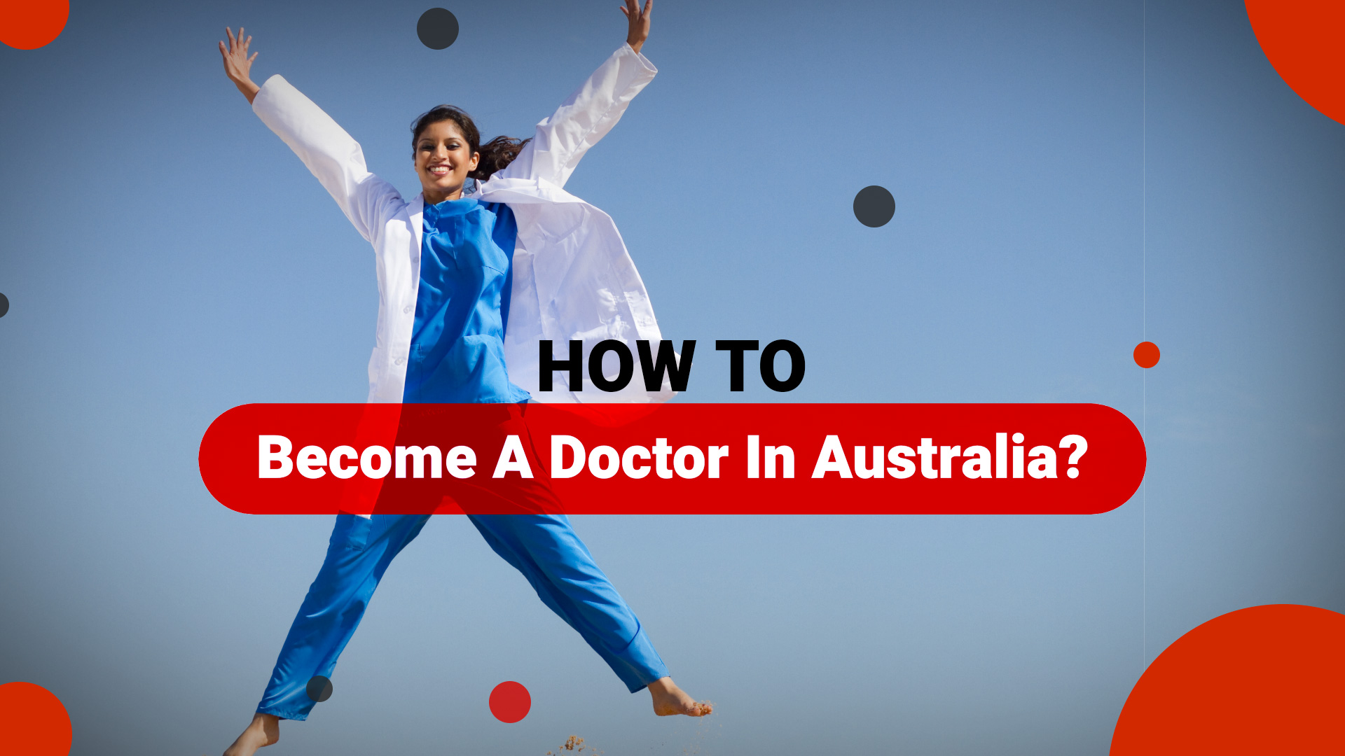 How to become a Doctor in Australia