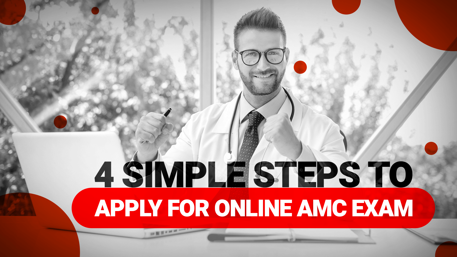 How You Apply For Online AMC Exam With Simple 4 Steps