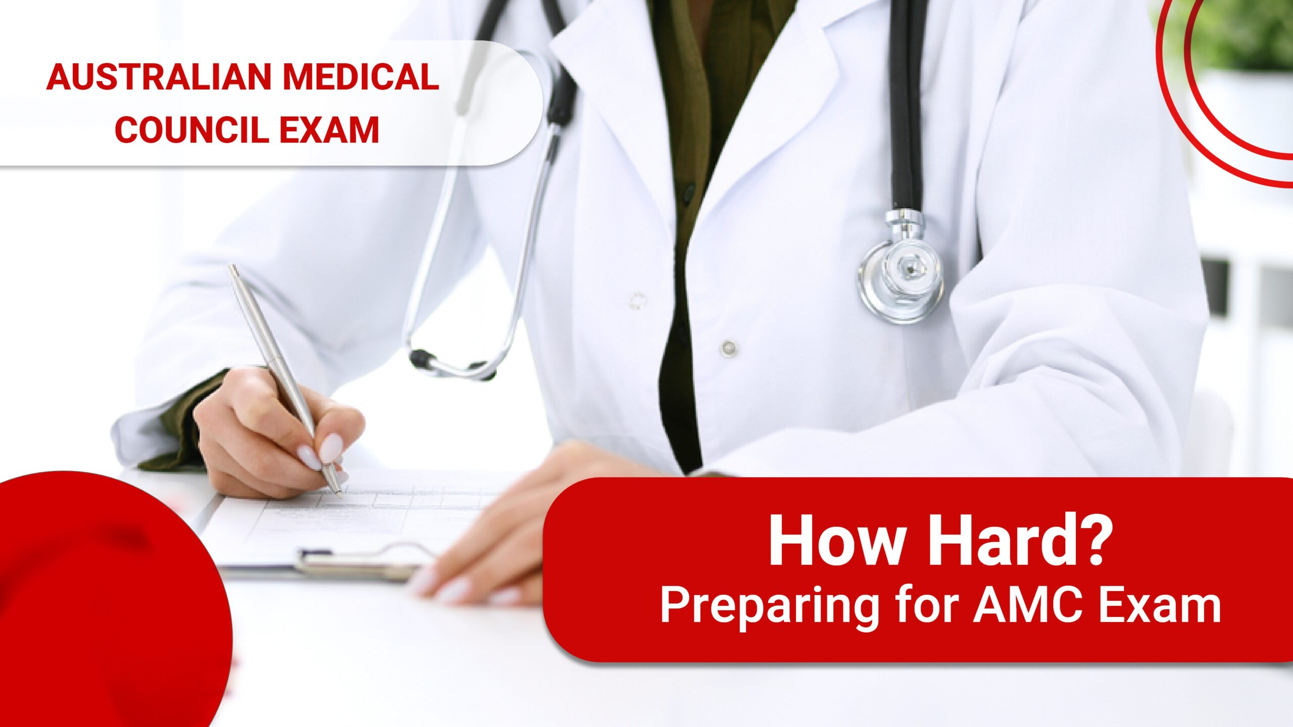 Australian Medical Council Exam: How Hard? Preparing for AMC Exam