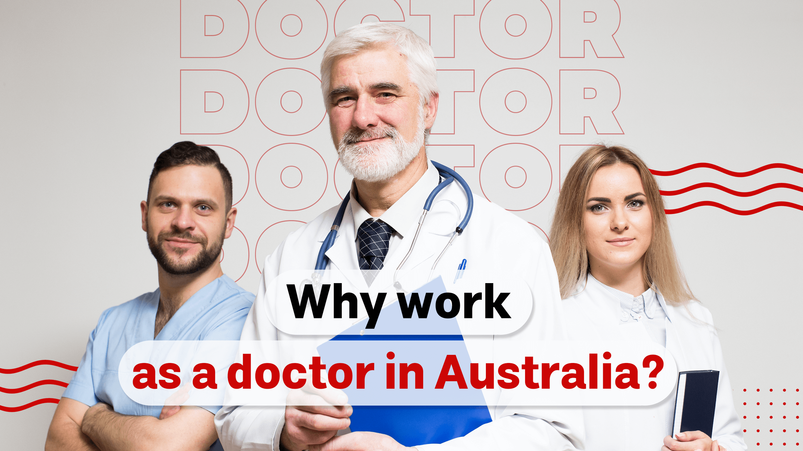 Why work as a doctor in Australia?